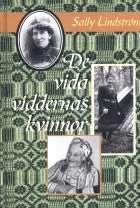 De vida viddernas kvinnor av Sally Lindström