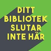 Texten Ditt bibliotek slutar inte här i gult mot grön botten.