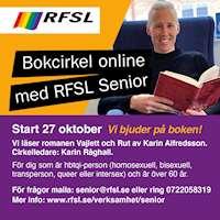 Cirkelledare Karin råghall håller i boken Valjett och Rut. Start den 27 Oktober, vi bjuder på boken. För dig som är hbtqi-person och är över 60 år. För frågor maila: senior@rfsl.se eller ring 0722058319.